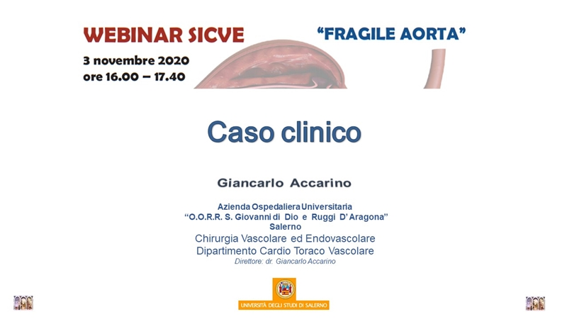 """Webinar SICVE """"Fragile Aorta"""" Caso Clinico"""